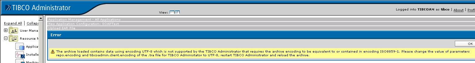tibco administrarot ear deployment utf encoding error